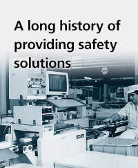 A long history of providing safety solutions