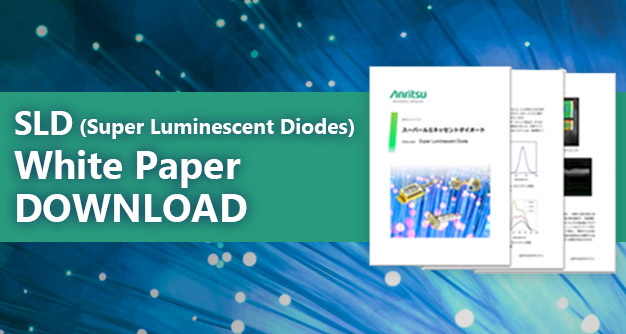 SLD (Super Luminescent Diodes) White Paper