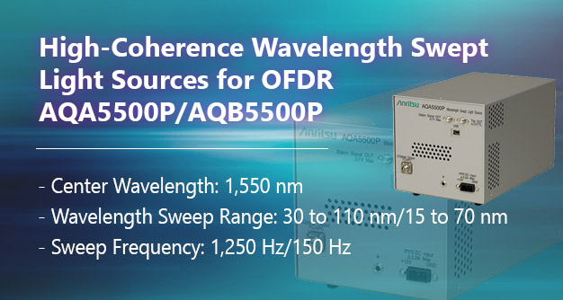 High-Coherence Wavelength Swept Light Sources for OFDR AQA5500P/AQB5500P