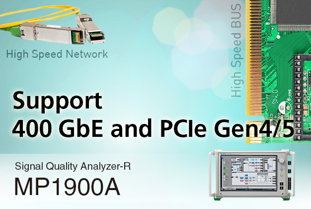 Signal Quality Analyzer-R MP1900A - Support 400 GbE and PCIe Gen4/5
