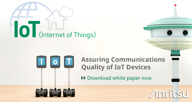 IoT (Internet of Things) Assuring Communications Quality of IoT Devices