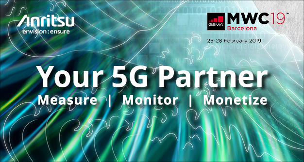 Anritsu MWC19 Your 5G Partner