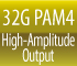 32G PAM4 High-Amplitude Output