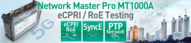 Anritsu Network Master Pro MT1000A eCPRI/RoE Testing