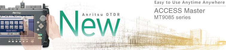 Anritsu OTDR, Access Master MT9085 Series