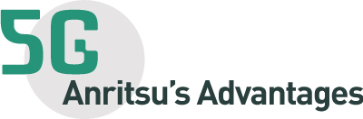 Anritsu Advantages in 5G