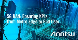5G RAN: Ensuring KPIs from Metro Edge To End User(White Paper)