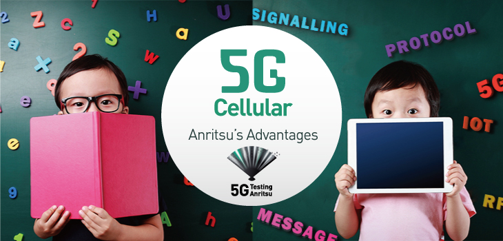 Anritsu 5G Advantages