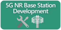 5G NR Base Station Development