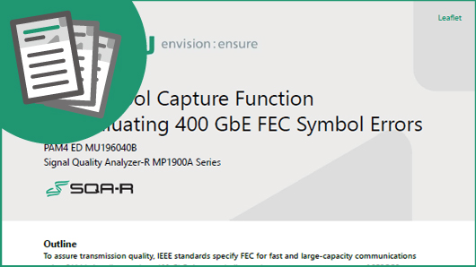 FEC Symbol Capture Function for Evaluating 400 GbE FEC Symbol Errors