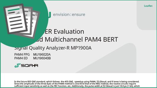 800 GbE BER Evaluation 64 Gbaud Multichannel PAM4 BERT