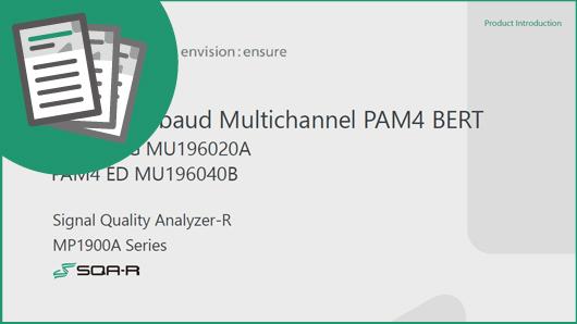 58 G/64 Gbaud Multichannel PAM4 BERT