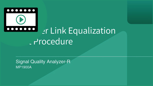 Video: Anritsu MP1900A Receiver Link Equalization Test Procedure