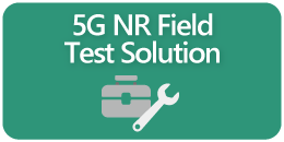 5G NR Field Test Solution