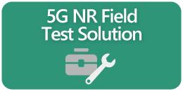 5G NR Field Test Solution