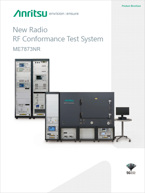 New Radio RF Conformance Test System ME7873NR