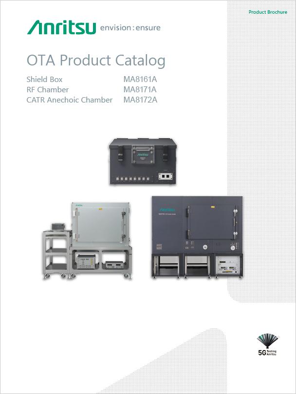 OTA Product Catalog - Shield Box MA8161A/RF Chamber MA8171A/CATR Anechoic Chamber MA8172A